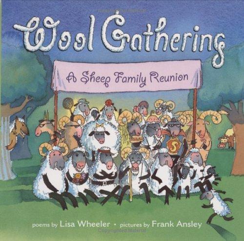 Wool Gathering by Lisa Wheeler