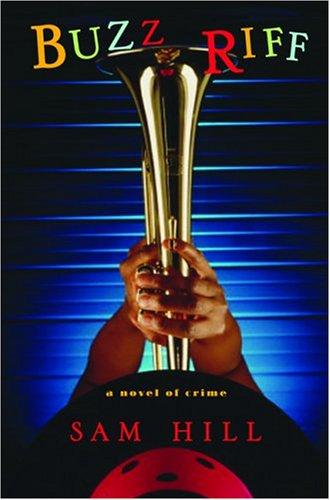 Buzz Riff: A Novel of Crime