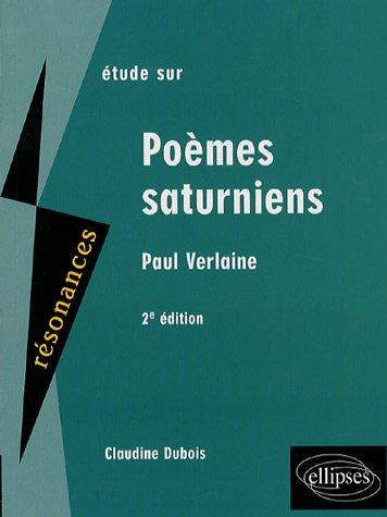 Étude Sur Paul Verlaine, Poèmes Saturniens