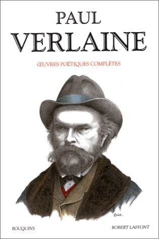 Paul Verlaine - Oeuvres poétiques complètes