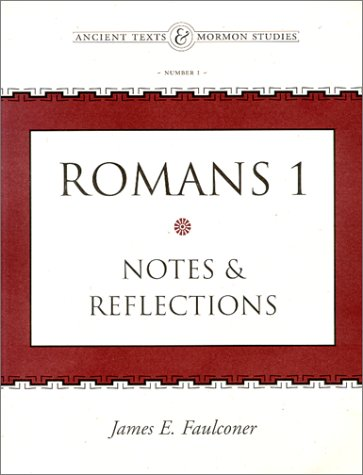 Romans 1: Notes and Reflections