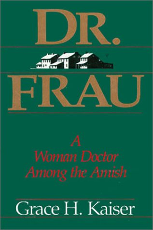 Dr Frau by Grace H. Kaiser