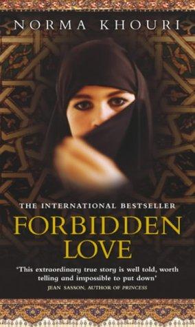 Forbidden Love by Norma Khouri