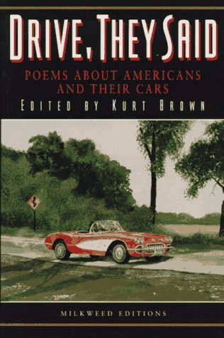 Drive, They Said by Kurt Brown