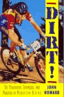 Dirt!: The Philosophy, Technique, and Practice of Mountain Biking