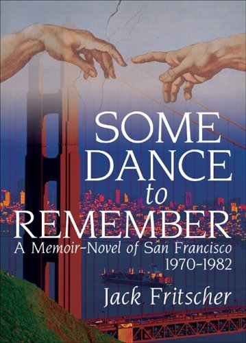 Some Dance to Remember by Jack Fritscher