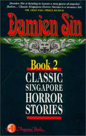 Classic Singapore Horror Stories : Book 2