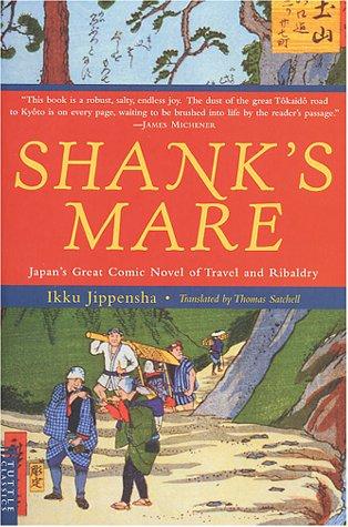Shank's Mare: Japan's Great Comic Novel of Travel & Ribaldry