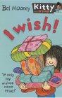 I Wish! (Kitty & Friends)