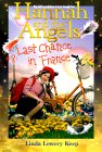Last Chance in France (Hannah and the Angels)