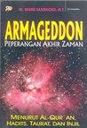 Armageddon: Peperangan Akhir Zaman Menurut Al-Qur'an, Hadits, Taurat, dan Injil