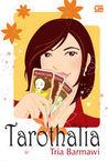 Tarothalia by Tria Barmawi