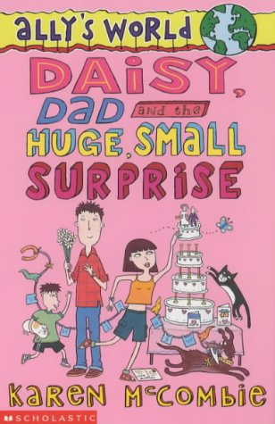 Daisy, Dad and the Huge Small Surprise