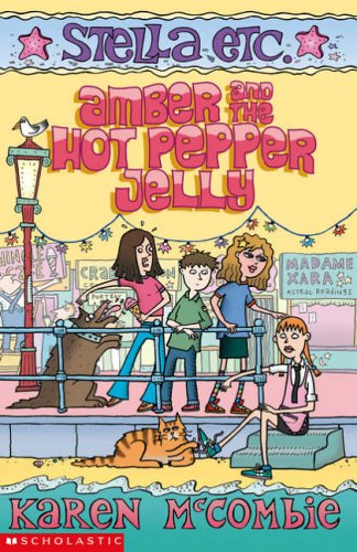 Amber and the Hot Pepper Jelly (Stella Etc., #5)