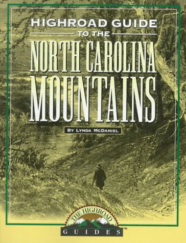 Highroad Guide To The North Carolina Mountains