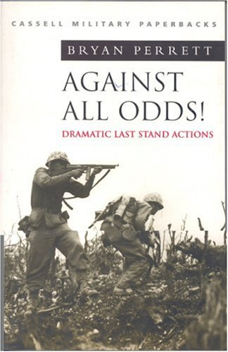 Against All Odds!: Dramatic Last Stand Actions