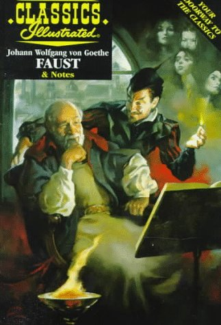 Faust (Classics Illustrated (Acclaim Books).)
