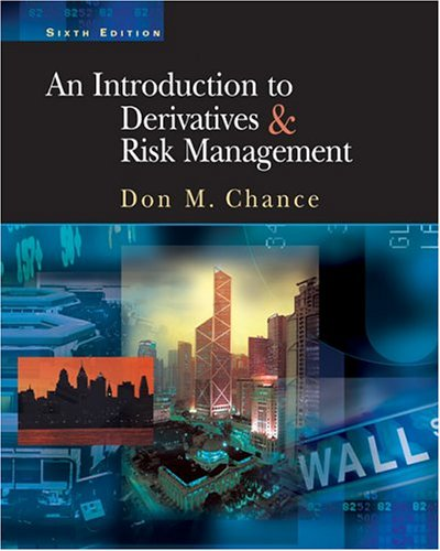 An Introduction To Derivatives & Risk Management