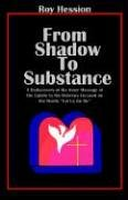 From Shadow to Substance