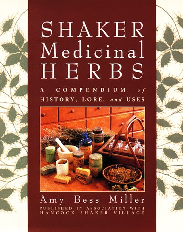shaker-medicinal-herbs-a-compendium-of-history-lore-and-uses