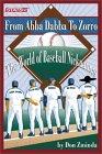 From ABBA-Dabba to Zorro: The World of Baseball Nicknames