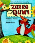 Zorro and Quwi: Tales of a Trickster Guinea Pig