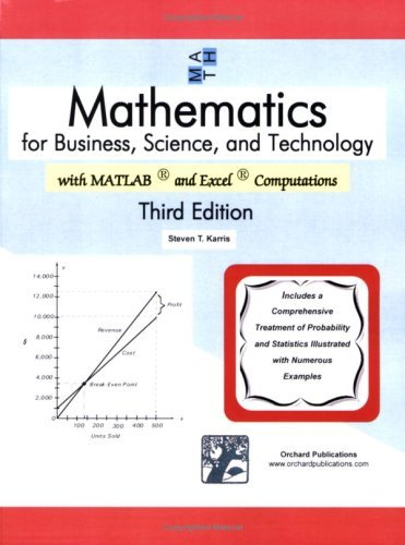 Mathematics For Business, Science, And Technology