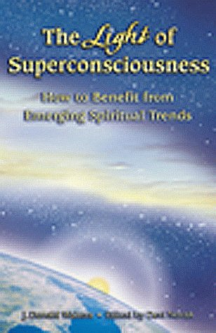 the-light-of-superconsciousness-how-to-benefit-from-emerging-spiritual-trends