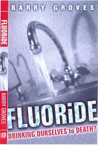 Fluoride by Barry Groves