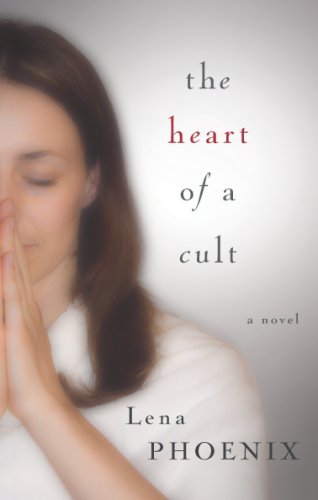 Heart of a Cult by Lena Phoenix