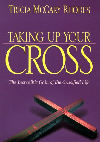 Taking Up Your Cross