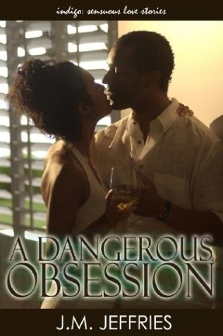 A Dangerous Obsession