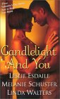 Candlelight and You: Valentine Love\Wait For Love\Seventy-Two Hours & Counting
