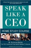 Speak Like a CEO Home Study Course