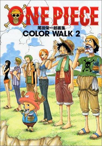 One piece―尾田栄一郎画集 Color Walk 2 [One Piece Oda Eiichirō gashū Color Walk 2]