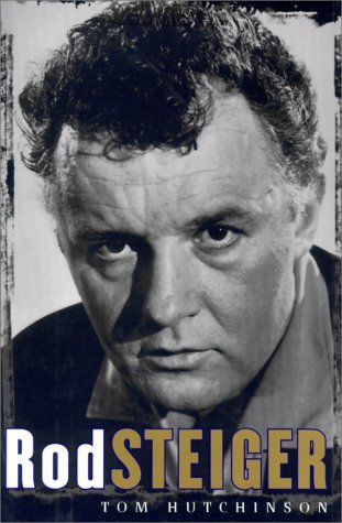 Rod Steiger: Memoirs of a Friendship
