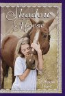 Shadow Horse (Random House Riders)