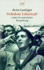 Schalom Libertad! : Juden im spanischen Bürgerkrieg