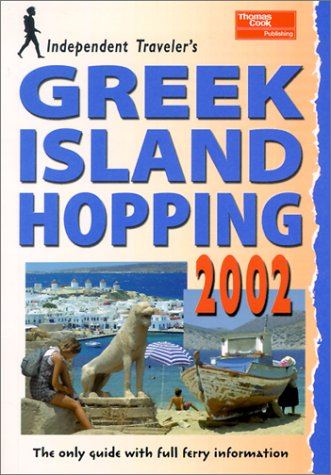 Independent travellers greek island hopping 2002: the budget travel guide by Frewin Poffley