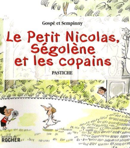 Petit Nicolas, Ségolène Et Les Copains