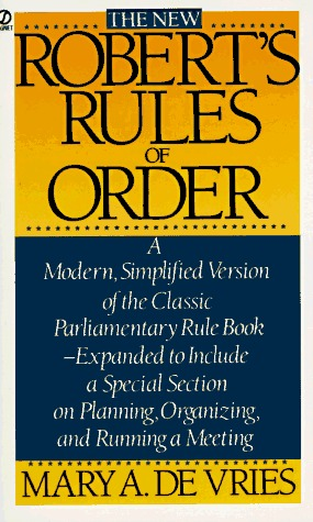 The New Robert's Rules of Order