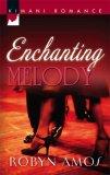Enchanting Melody by Robyn Amos