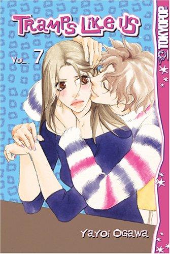 Tramps Like Us, Volume 7 by Yayoi Ogawa