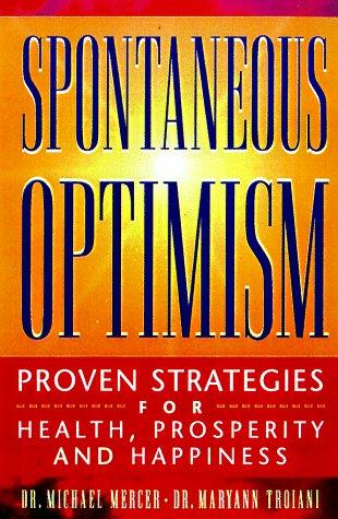 Spontaneous Optimism by Michael W. Mercer