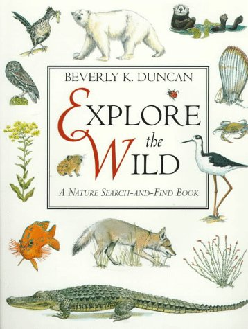 Explore the Wild: A Nature Search-And-Find Book