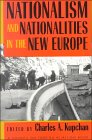 Nationalism And Nationalities In The New Europe