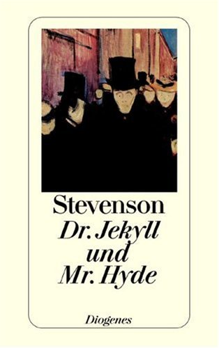 Dr. Jekyll und Mr. Hyde by Robert Louis Stevenson