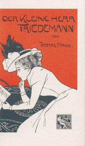 Der kleine Herr Friedemann by Thomas Mann