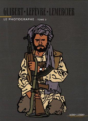 Le Photographe - Tome 3 by Emmanuel Guibert