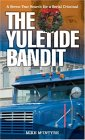 The Yuletide Bandit: A Seven--Year Search for a Serial Criminal
